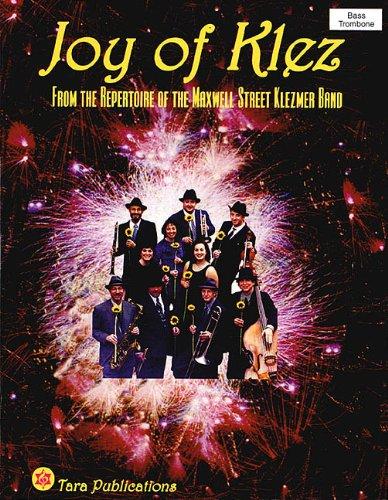 Joy of Klez, Bass/Trombone: From the Repertoire of the Maxwell Street Klezmer Band