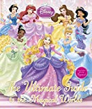 #7: Disney Princess The Ultimate Guide to the Magical Worlds