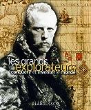 Les grands explorateurs : Conquérir et inventer le monde