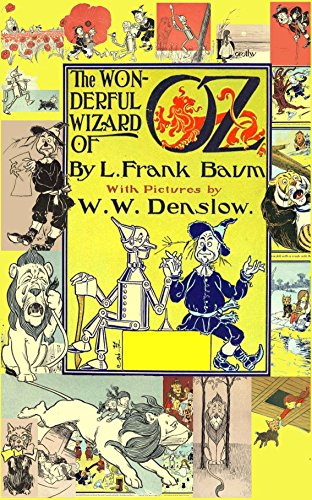 The Wizard of Oz  (with the original illustrations by W. W. Denslow) (English (Wizard Of Oz The Lion)
