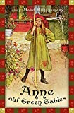 Anne auf Green Gables (Anaconda Kinderbuchklassiker)
