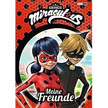 Miraculous Freundebuch: Meine Freunde