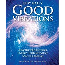 Judy Hall's Good Vibrations by Judy Hall (2008-04-25)