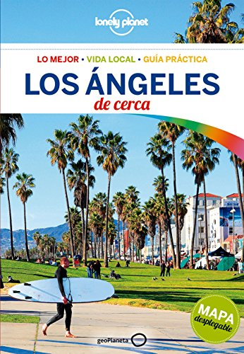 Los Ángeles De cerca (Guías De cerca Lonely Planet) por Andrew Bender