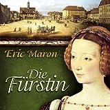 Die Fürstin. 6 CDs - Eric Maron