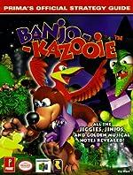 Banjo-Kazooie - Prima's Official Strategy Guide de Kip Ward