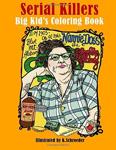 Serial Killers: Adult Coloring Book por K Schroeder