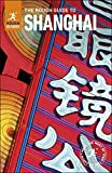 The Rough Guide to Shanghai (Travel Guide eBook) (Rough Guide to...) (English Edition)
