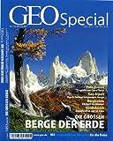 GEO Special 06/2004 - Die großen Berge der Erde