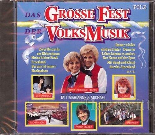 Das Grosse Fest der Volksmusik (Gitti und Erica, Maria und Margot Hellwig, Marianne & Michael a.m.m.)