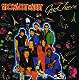 Showaddywaddy: Good Times (Audio CD)