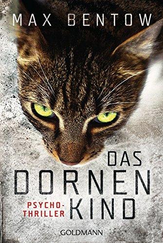 Bentow, Max: Das Dornenkind