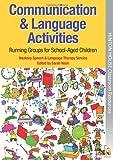 Image de Communication & Language Activities: Running Groups for School-Aged Children