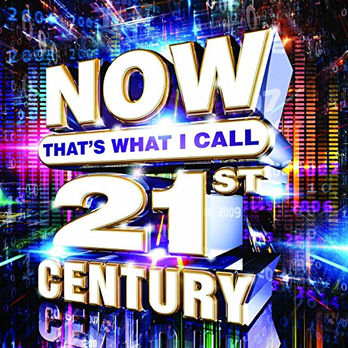 now-thats-what-i-call-21st-century