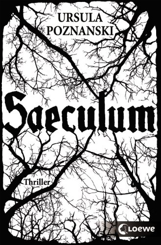 Buchseite und Rezensionen zu 'Saeculum' von Ursula Poznanski