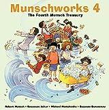Munschworks 4: The Fourth Munsch Treasury: The Fourth Munsch Treasury 4