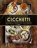 Cicchetti und andere italienische Kleinigkeiten (Von Sterneköchen und Sterneküchen) - Lindy Wildsmith, Valentina Sforza