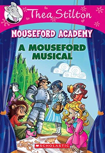 A Mouseford Musical (Mouseford Academy) por Thea Stilton