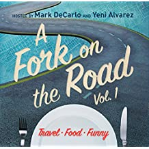 A Fork on the Road, Vol. 1