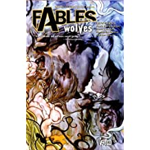 Fables Vol. 8: Wolves by Bill Willingham (2006-12-22)