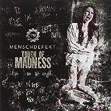 Songtexte von Menschdefekt - Touch of Madness