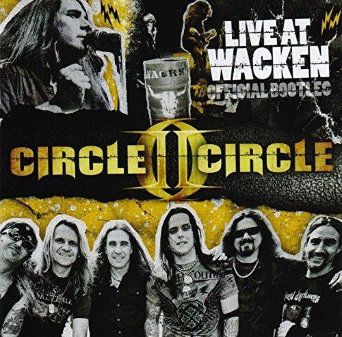 Live At Wacken - Official Bootleg by Circle II Circle