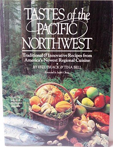tastes-of-the-pacific-northwest-traditional-and-innovative-recipes-from-americas-newest-regional-cui