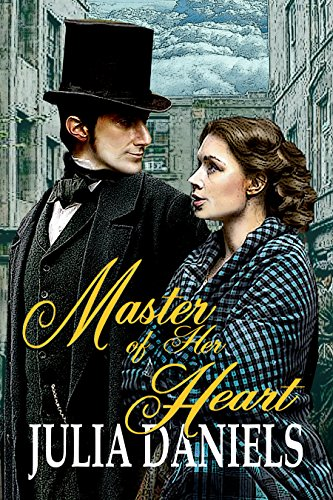 Master of Her Heart: A Time-Twisted Tale of North and South (English Edition)