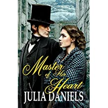 Master of Her Heart: A Time-Twisted Tale of North and South
