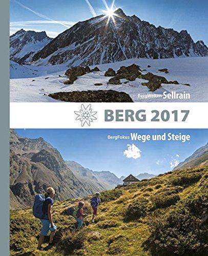 berg-2017-alpenvereinsjahrbuch-bergwelten-sellrain-bergfokus-wege-und-steine