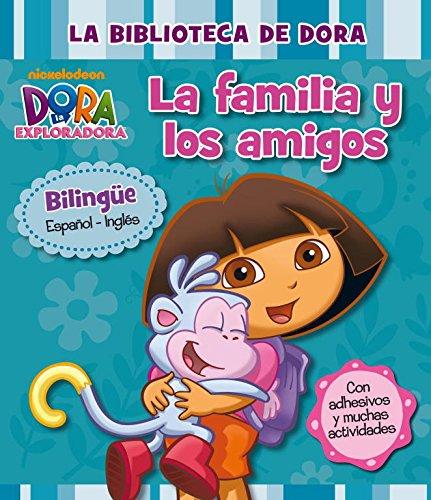 Mi Primera Biblioteca. La Familia Y Los Amigos (Dora la exploradora) por Nickelodeon Nickelodeon