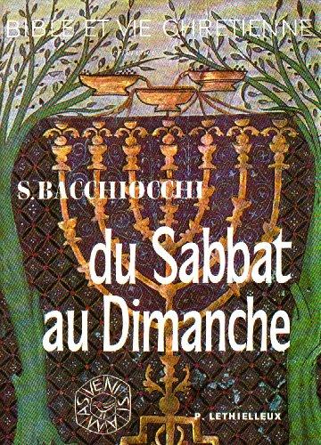 Du sabbat au dimanche : une recherche historique sur les origines du dimanche chrtien