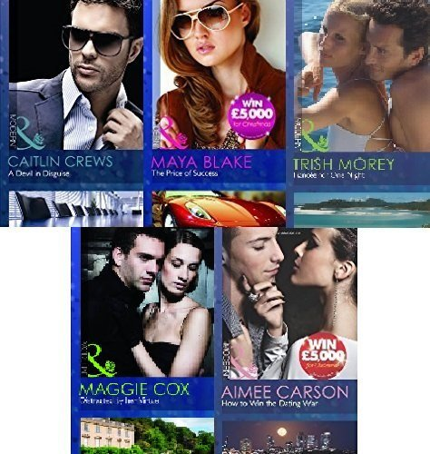 MILLS & BOON MODERN 5 BOOK SET COLLECTION A DEVIL IN DISGUISE THE PRICE OF SUCCESS DISTRACTED BY HER VIRTUE HOW TO WIN THE DATING WAR FIANCEE FOR ONE NIGHT