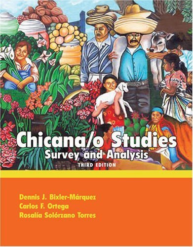 Chicano Studies: Survey and Analysis by BIXLER MARQUEZ DENNIS J (2010-09-21)