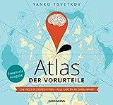 Atlas der Vorurteile: Die Welt in Stereotypen - alle Karten in einem Band - Erweiterte Ausgabe