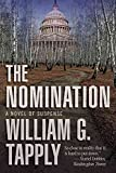 [(The Nomination : A Novel of Suspense)] [By (author) William G Tapply] published on (February, 2012)