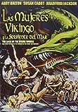 Las mujeres vikingo y la serpiente del mar [DVD]