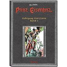 Prinz Eisenherz. Hal Foster-Gesamtausgabe, Band 1. Jahrgang 1937/1938