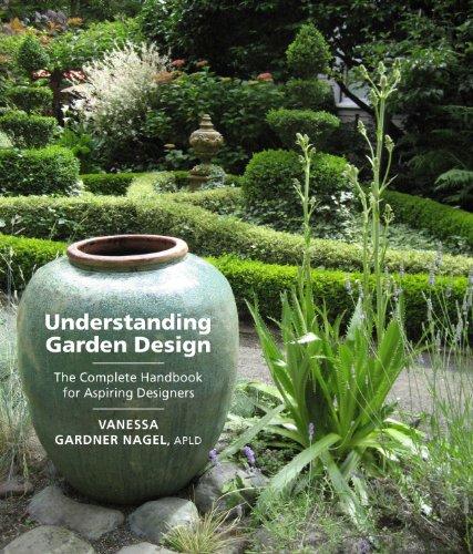 Understanding Garden Design: The Complete Handbook for Aspiring Designers (English Edition) (Design Hardscape)