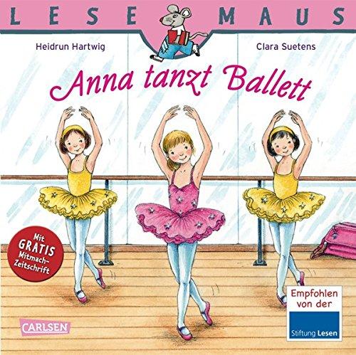 LESEMAUS 103: Anna tanzt Ballett