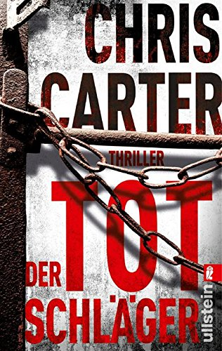 Buchseite und Rezensionen zu 'Der Totschläger: Thriller (Ein Hunter-und-Garcia-Thriller 5)' von Chris Carter