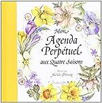 Agenda Perpetuel aux 4 Saisons (Couv Jaune) de Delsaute/Michele