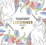 Le petit livre de coloriage - Licornes