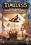Diego and the Rangers of the Vastlantic (Timeless)