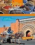 Guide Evasion Marrakech et Essaouira