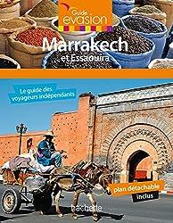Guide Evasion en Ville Marrakech et Essaouira