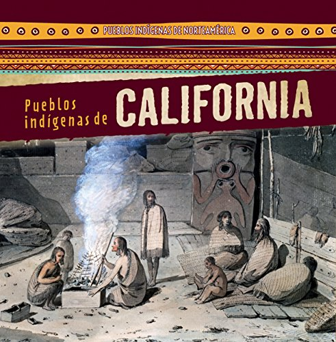 Pueblos indígenas de California / Native Peoples of California (Pueblos indígenas de norteamérica / Native Peoples of North America) por Barbara M. Linde