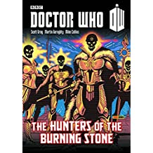 Doctor Who: Hunters of the Burning Stone (Doctor Who (Panini Comics))