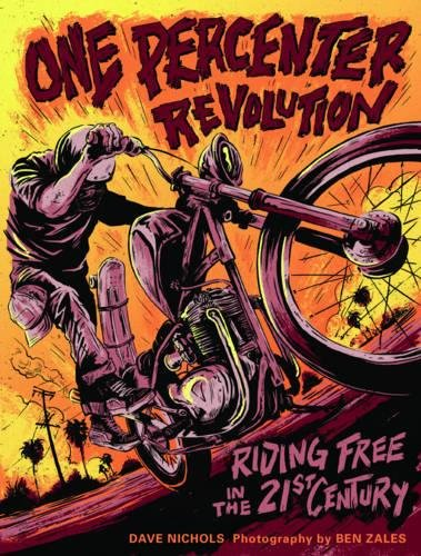 one-percenter-revolution-riding-free-in-the-21st-century