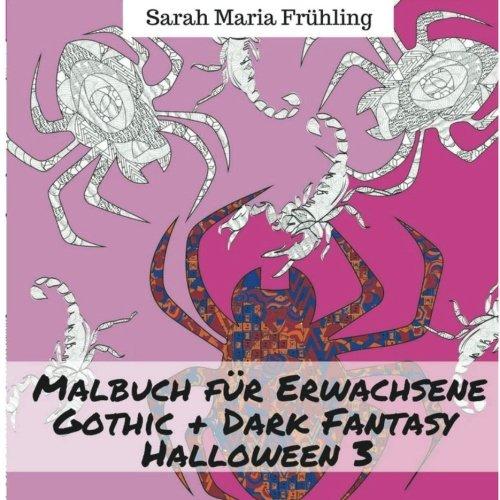 Malbuch für Erwachsene - Gothic - Dark Fantasy - Halloween 3 -